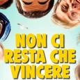 Ennesimo caso di pessima traduzione italiana del titolo originale, Non ci resta che vincere non ha nulla a che fare con il film di Benigni e Troisi del 1984, mentre […]