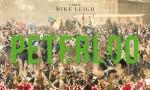 """Ci sono fatti storici poco noti che hanno avuto un grande peso sulla storia. Il massacro consumatoil 16 agosto 1819 in St. Peter's Field, a Manchester, ribattezzato """"Peterloo"""" con chiaro […]"""
