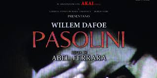 Photo of Pasolini di Abel Ferrara