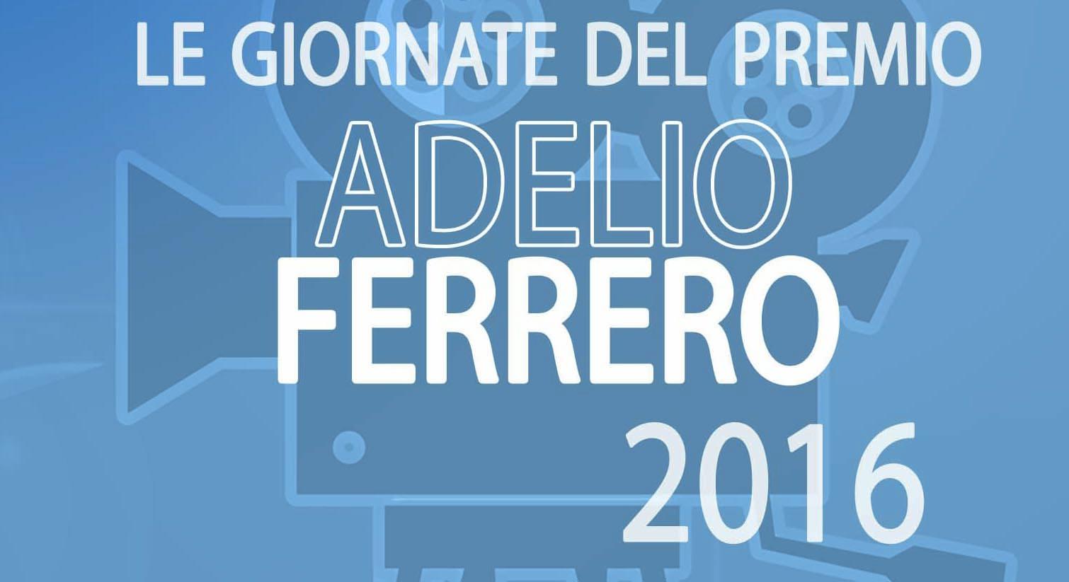 Photo of Giornate del Premio Adelio Ferrero 2016: il programma