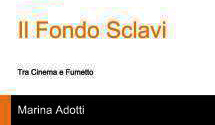 Photo of Il Fondo Sclavi – Tra cinema e fumetto