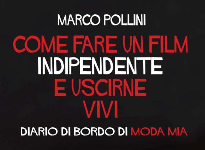 Photo of Come fare un film indipendente e uscirne vivi