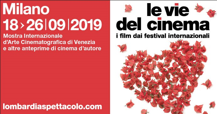 Photo of Le vie del cinema 2019: a Milano i film di Venezia, Locarno e altre sorprese