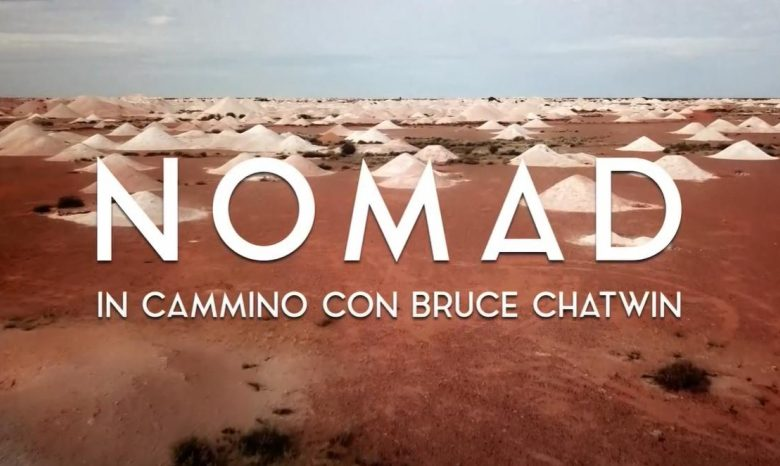 Photo of Nomad – In cammino con Bruce Chatwin