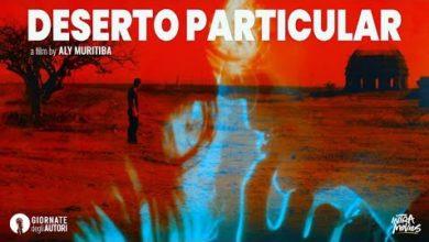 Photo of Venezia 78: Deserto Particular, il road movie rompe con il mito del vero uomo